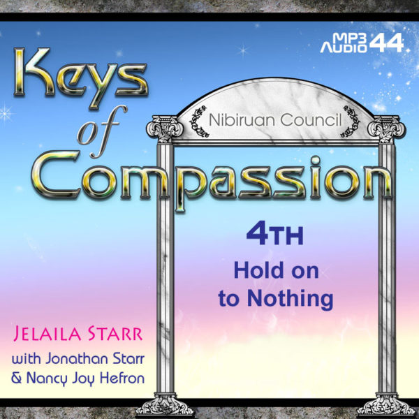 Key 4: Hold on to Nothing & You'll Have Everything