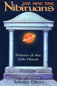 We Are The Nibiruans: Return of the 12th Planet